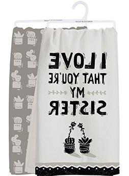 Primitives by Kathy Dish Towel Set - I Love that you're my S