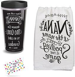 Nana Travel Mug and Nana Spoiling Kitchen Towel with Gift Ta