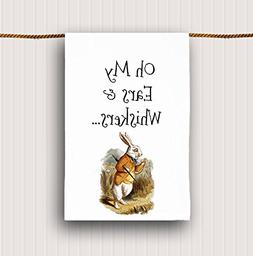White Rabbit Tea Towel Oh My Ears and Whiskers